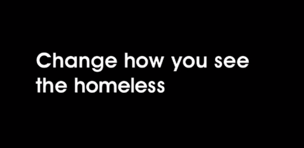 change how you see the homeless