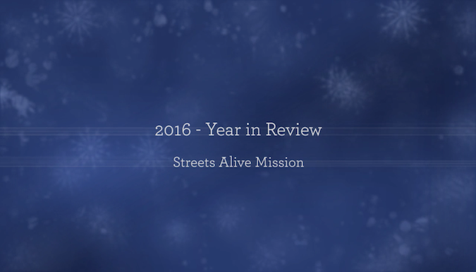 2016 year in review - Streets Alive Mission