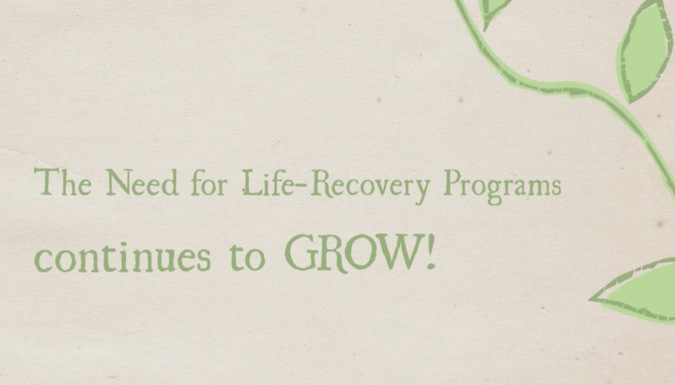 Need for Life Recovery Programs Grows