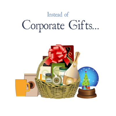 Instead of Corporate Gifts