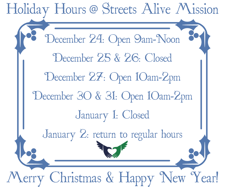 Holiday Hours at Streets Alive Mission