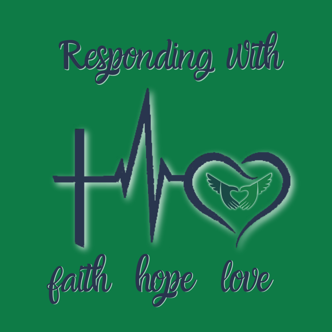 responding with faith hope and love
