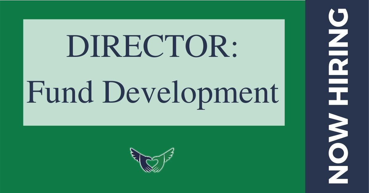 Now Hiring: Director of Fund Development