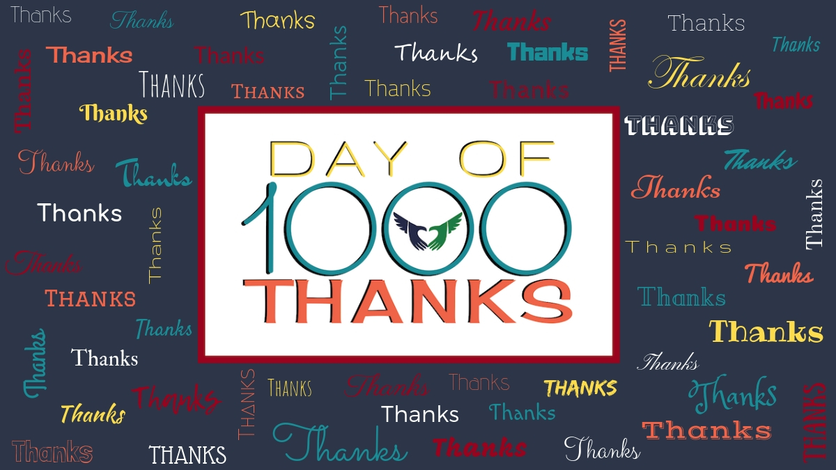 Day of 1000 Thanks!