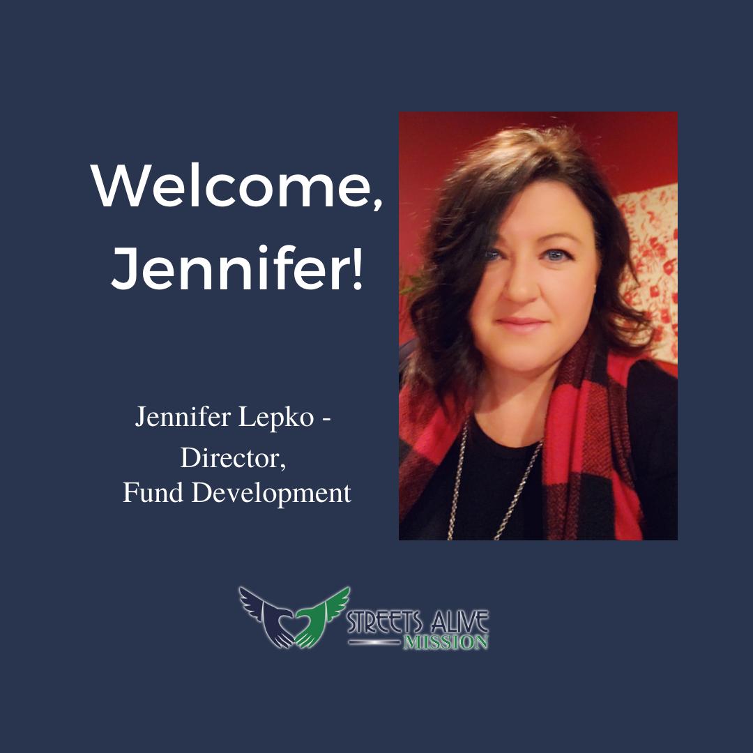 Welcome Jennifer Lepko - new Director of Fund Development - Streets Alive Mission